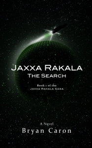 Book 1 in the Jaxxa Rakala Saga