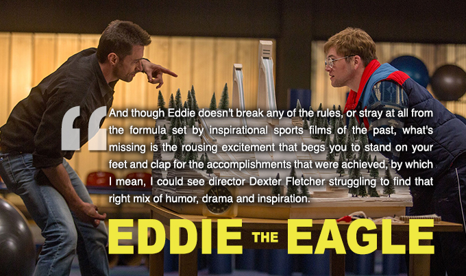 movie mayhem � eddie the eagle chaos breeds chaos