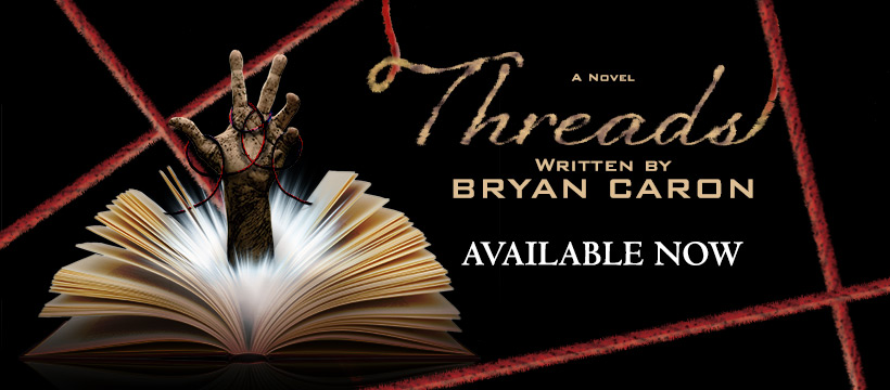 Threads Bryan Caron Metafiction Science Fiction Book Novel Comedy Funny Satire Real